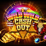 Wild Wild Cash Out